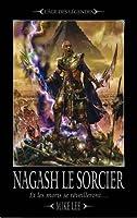 Nagash le Sorcier (L'Avènement de Nagash, #1)