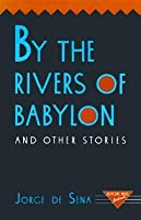 By the Rivers of Babylono and Other Stories