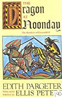 The Dragon at Noonday (Brothers of Gwynedd, #2)