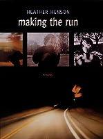 Making the Run