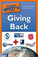 The Complete Idiot's Guide to Giving Back
