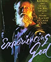 Experiencing God: Knowing and Doing the Will of God: Workbook