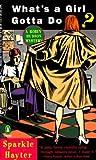 What's a Girl Gotta Do? (Robin Hudson, #1)
