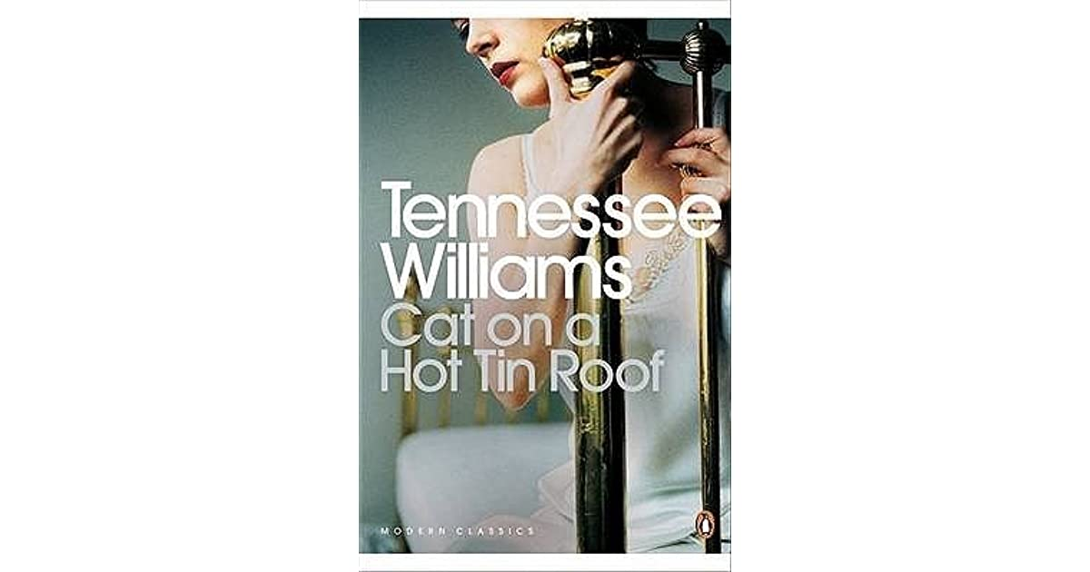 Tennessee Williams Cat On A Hot Tin Roof Ebook