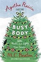 Agatha Raisin and the Busy Body (Agatha Raisin, #21)