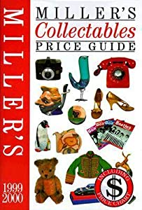 Miller's Collectables Price Guide 1999-2000, Vol. 11