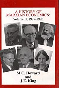 A History of Marxian Economics, Volume II: 1929-1990