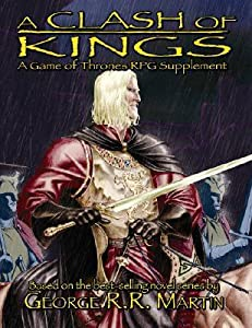 A Clash Of Kings: The Game Of Thrones Rpg Supplement
