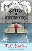 Agatha Raisin and the Witch of Wykhadden (Agatha Raisin, #9)