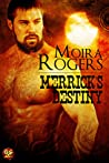 Merrick's Destiny (Bloodhounds, #1.5) ebook download free