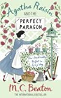 The Perfect Paragon (Agatha Raisin, #16)