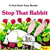 Stop That Rabbit!