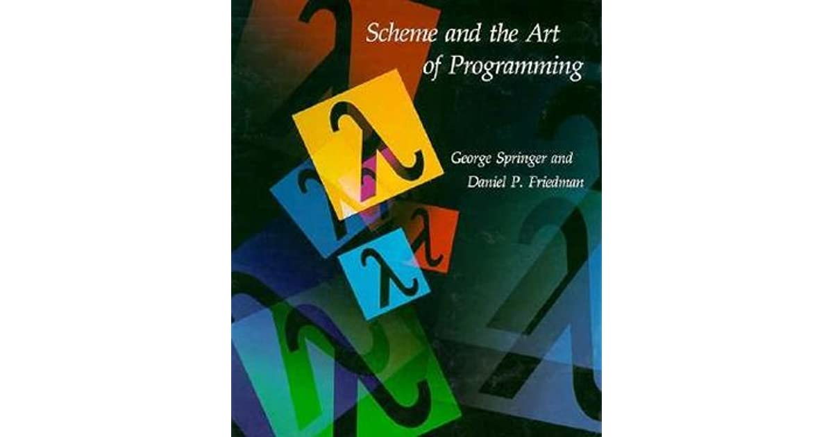 SCHEME AND THE ART OF PROGRAMMING PDF DOWNLOAD