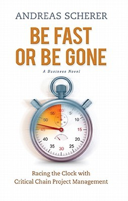 Be Fast or Be Gone by Andreas Scherer