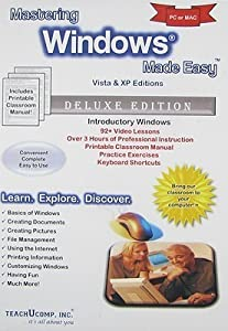 Mastering Windows Made Easy Vista and XP Editions Training Tutorial - Learn how to use Microsoft Windows e Book Manual Guide Even dummies can learn from this total CD for everyone, featuring Introductory through Advanced material from Professor Joe
