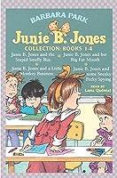 Junie B. Jones Collection (Junie B. Jones, #1-4)