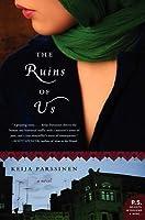 The Ruins of Us: A Novel