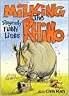Milking the Rhino: Dangerously Funny Lists