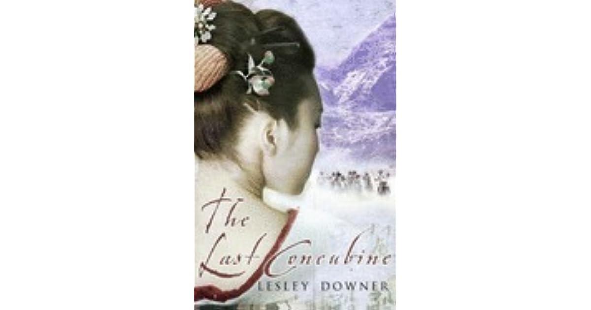 The Last Concubine The Shogun Quartet 2 By Lesley Downer