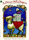 A Dozen Silk Diapers: A Christmas Story