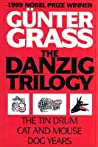 The Danzig Trilogy: The Tin Drum / Cat and Mouse / Dog Years