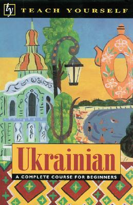 Teach Yourself Ukrainian Complete Course