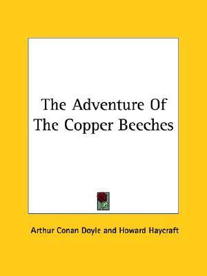 The Adventure of the Copper Beeches by Arthur Conan Doyle