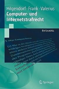 Computer Und Internetstrafrecht: Ein Grundriss