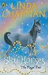 The Royal Foal (Sky Horses)