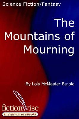 The Mountains of Mourning