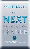 The Next Generation Leader: Five Essentials for Those Who Will Shape the Future Audio CD
