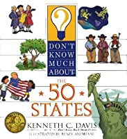 Don't Know Much About the 50 States