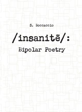 /insanitē/: Bipolar Poetry