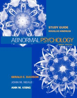 Study Guide to Accompany Abnormal Psychology