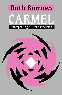 Carmel-Interpreting-a-Great-Tradition