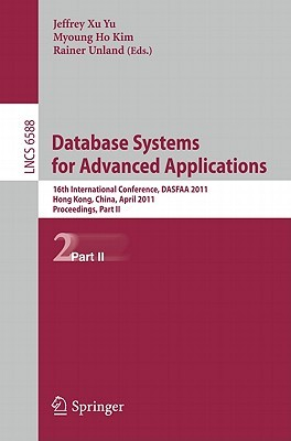 Database Systems for Advanced Applications: 16th International Conference, DASFAA 2011, Hong Kong, China, April 22-25, 2011, Proceedings, Part II