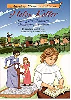 Helen Keller Facing Challenges/Challenging the World Read-Along [With Cassette]