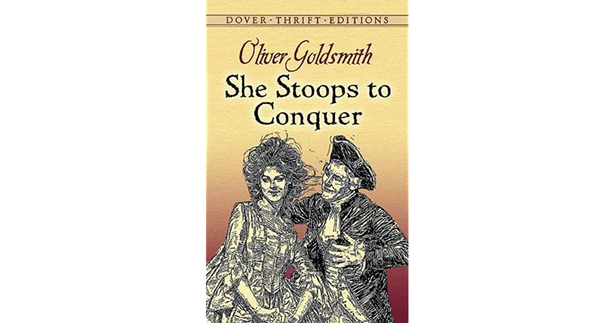 she stoops to conquer what The project gutenberg ebook of she stoops to conquer, by oliver goldsmith this ebook is for the use of anyone anywhere at no cost and with almost no restrictions.