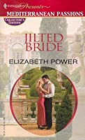 Jilted Bride (Harlequin Presents) (Mediterranean Passions)