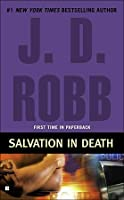 Salvation in Death (In Death, #27)