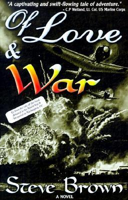 Of Love and War  by  Steve    Brown