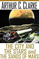 City And The Stars/The Sands Of Mars
