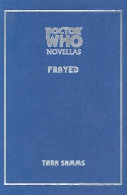 Doctor Who: Frayed