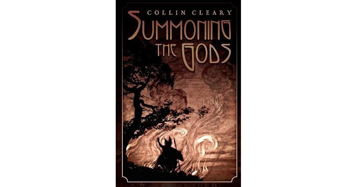 Summoning the gods by collin cleary fandeluxe Document