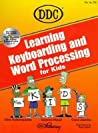 Learning Word-Processing and Typing with Word 97 for Kids