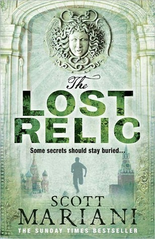 The Lost Relic Ben Hope 6 By Scott Mariani