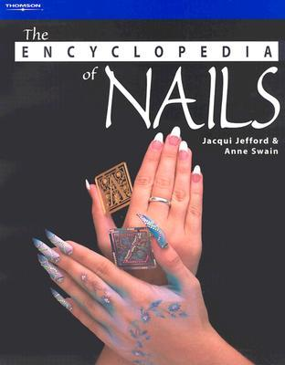 The Encyclopedia Of Nails (Hairdressing & Beauty Industry Authority Series)