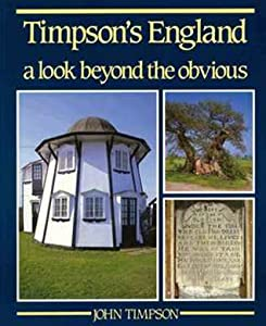 Timpson's England: A Look Beyond the Obvious
