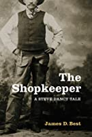 The Shopkeeper (Steve Dancy Tales, #1)