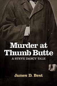 Murder at Thumb Butte (Steve Dancy Tales, #3)